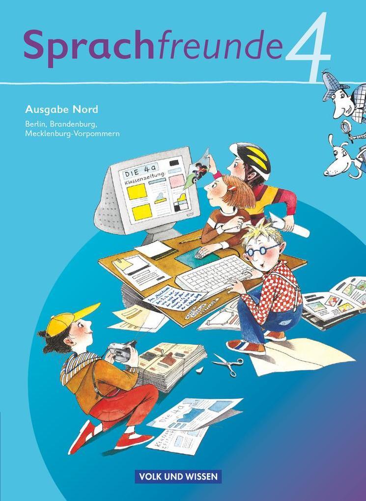Sprachfreunde 4. Schuljahr. Sprachbuch Ausgabe Nord als Buch