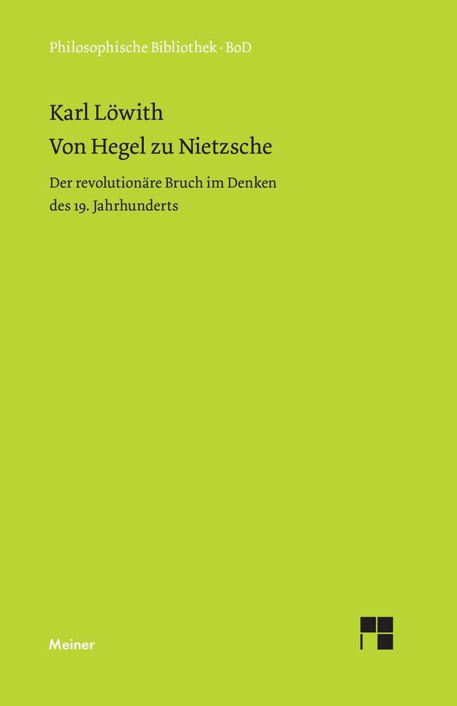 Von Hegel zu Nietzsche als Buch