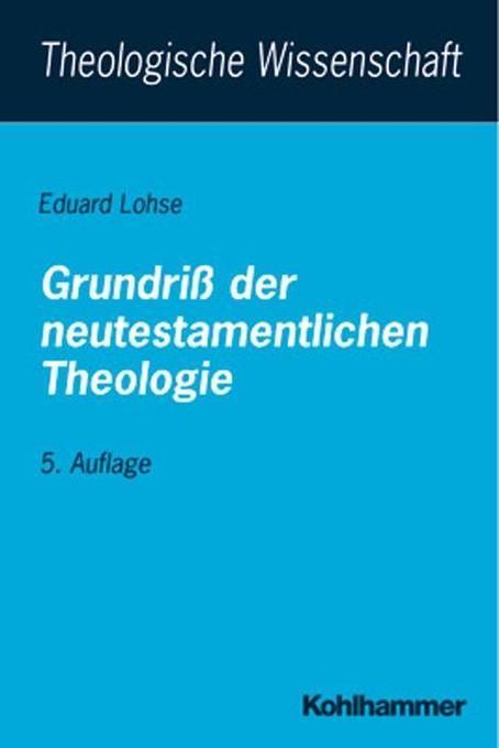 Grundriß der neutestamentlichen Theologie als Buch