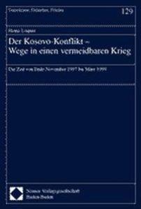 Der Kosovo-Konflikt. Wege in einen vermeidbaren Krieg als Buch