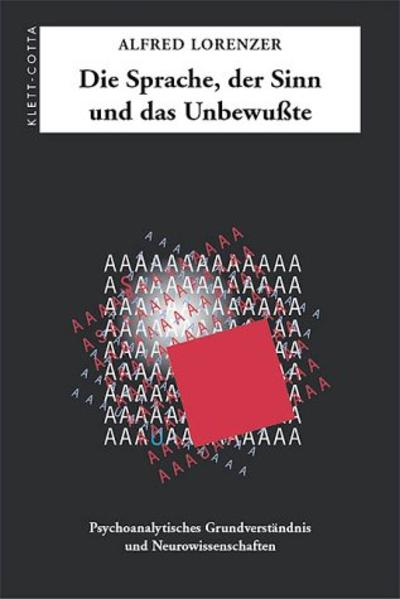 Die Sprache, der Sinn und das Unbewußte als Buch