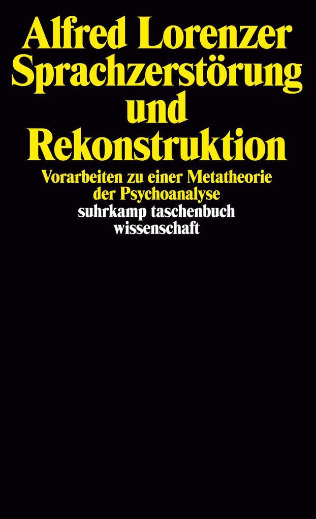 Sprachzerstörung und Rekonstruktion als Taschenbuch