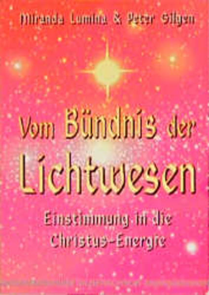 Vom Bündnis der Lichtwesen als Buch