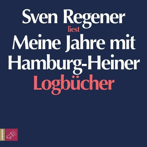 Meine Jahre mit Hamburg-Heiner als Hörbuch