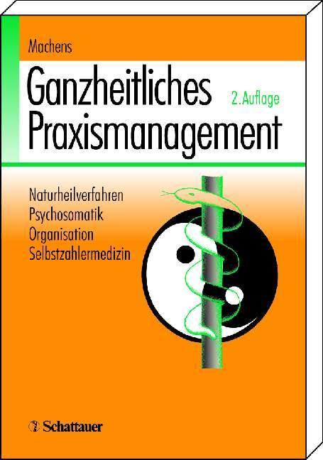 Ganzheitliches Praxismanagement als Buch