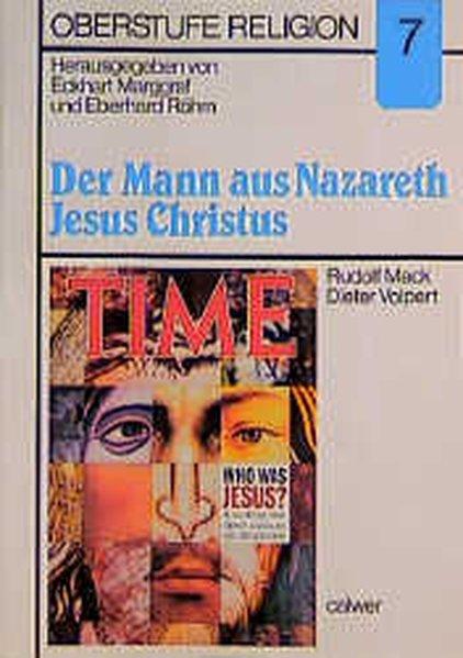 Der Mann aus Nazareth - Jesus Christus. Materialheft als Buch