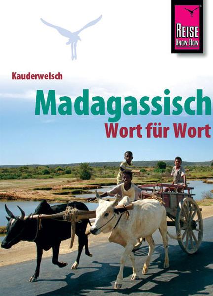 Kauderwelsch Sprachführer Madagassisch - Wort für Wort als Buch