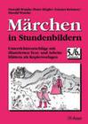Märchen in Stundenbildern. 5./6. Jahrgangsstufe