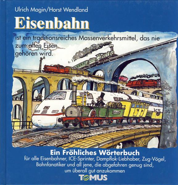 Eisenbahn. Ein fröhliches Wörterbuch als Buch