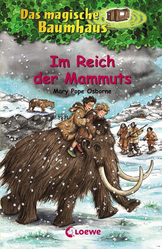 Das magische Baumhaus 07. Im Reich der Mammuts als Buch