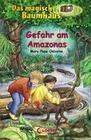 Das magische Baumhaus 06. Gefahr am Amazonas