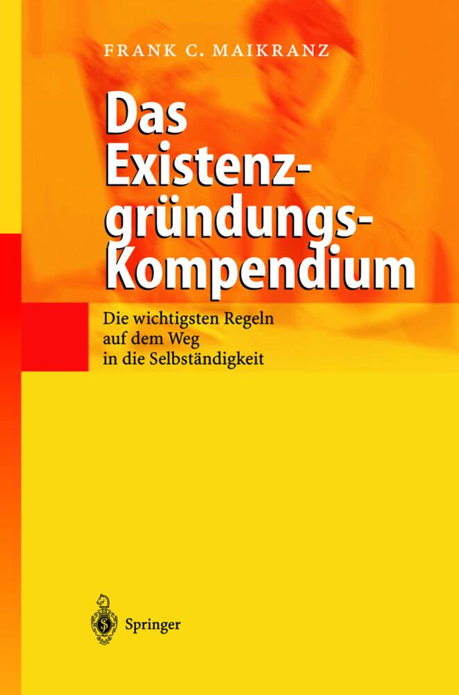 Das Existenzgründungs-Kompendium als Buch