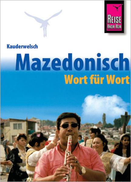 Kauderwelsch Sprachführer Mazedonisch (Makedonisch) - Wort für Wort als Buch