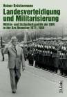 Landesverteidigung und Militarisierung