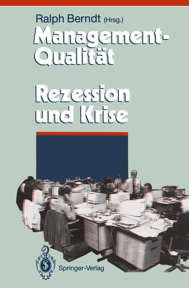Management-Qualität contra Rezession und Krise als Buch