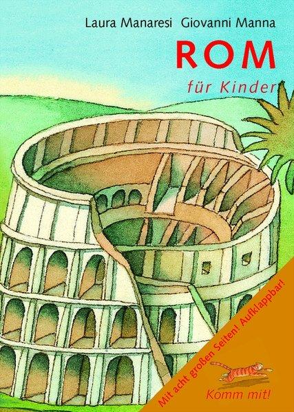 Komm mit! Rom für Kinder als Buch