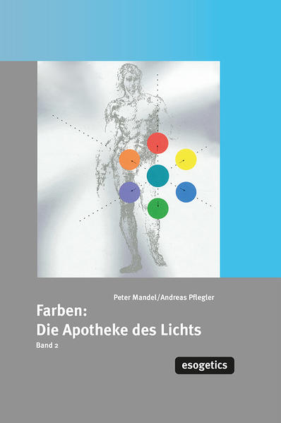 Farben: Die Apotheke des Lichtes II als Buch