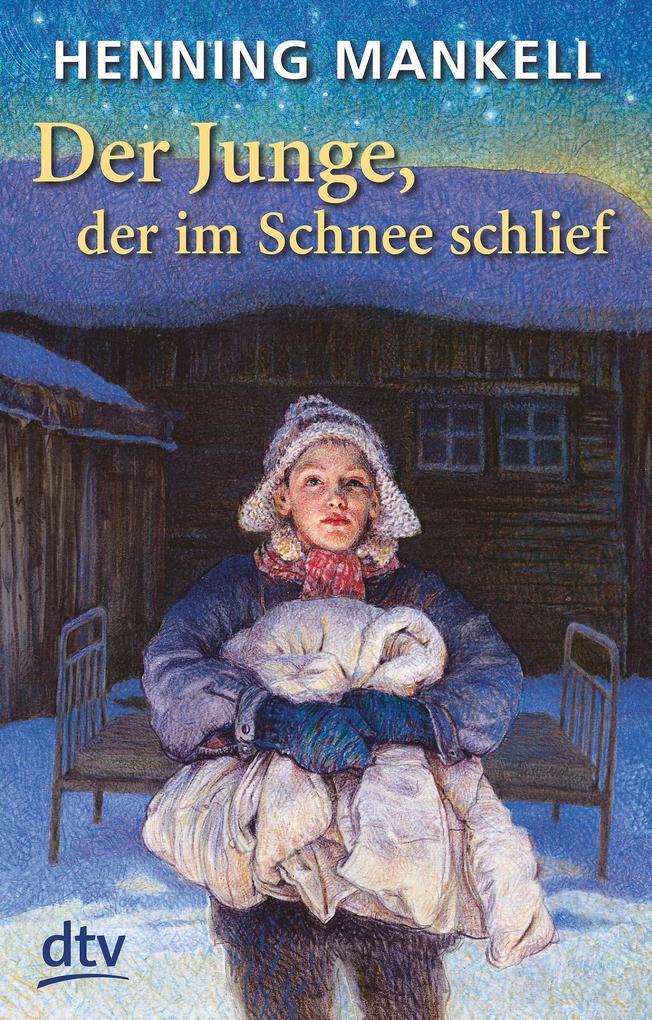 Der Junge, der im Schnee schlief als Taschenbuch