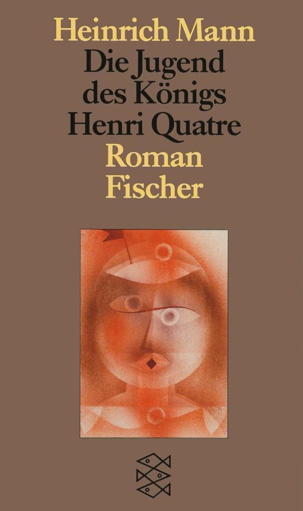 Die Jugend des Königs Henri Quatre als Taschenbuch