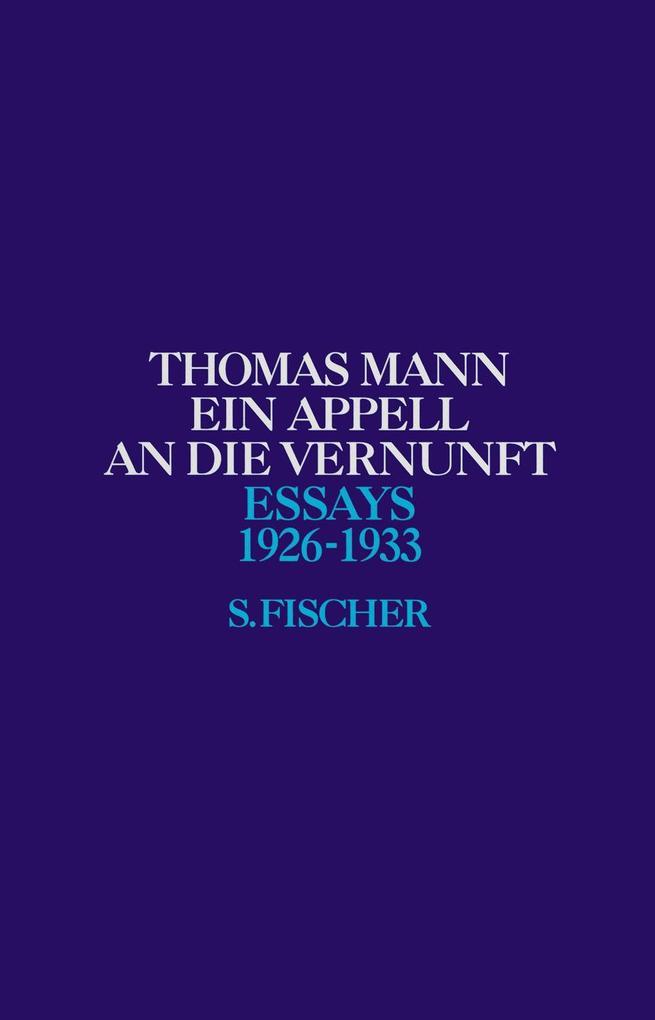 Ein Appell an die Vernunft 1926 - 1933 als Buch