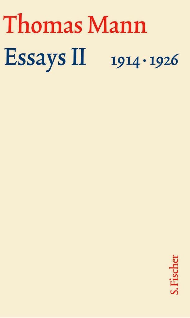 Essays 02. Große kommentierte Frankfurter Ausgabe. Textband als Buch