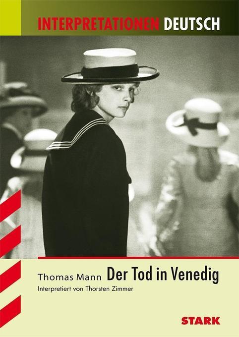Der Tod in Venedig. Interpretationen Deutsch als Buch
