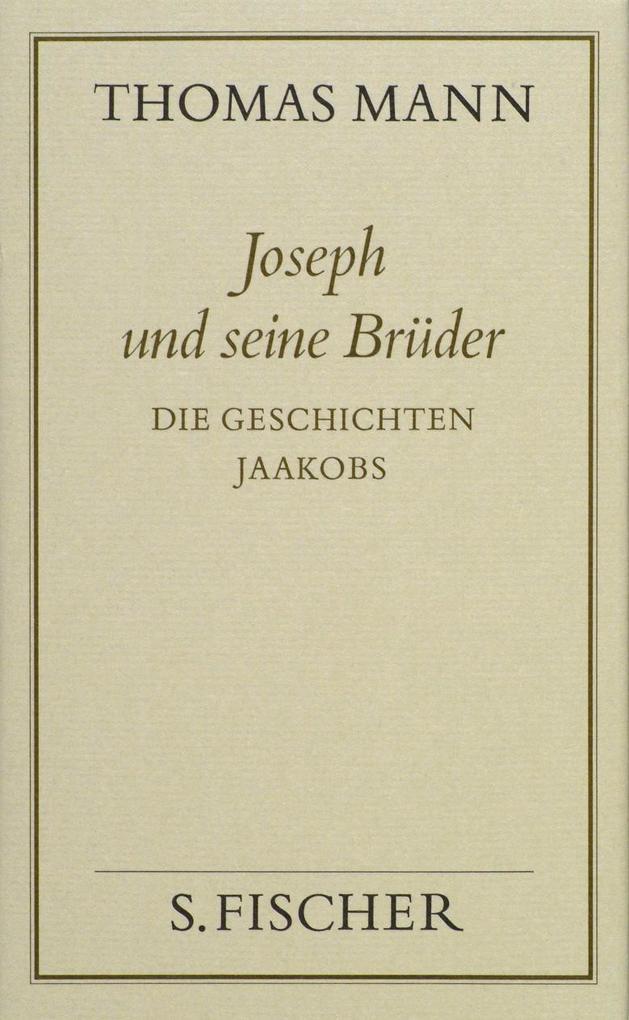 Joseph und seine Brüder I. Die Geschichten Jaakobs ( Frankfurter Ausgabe) als Buch