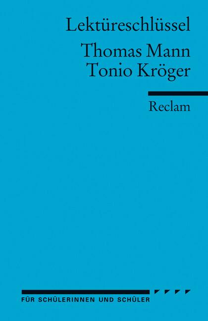 Tonio Kröger. Lektüreschlüssel für Schüler als Taschenbuch