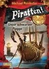 Piratten! 01: Unter schwarzer Flagge