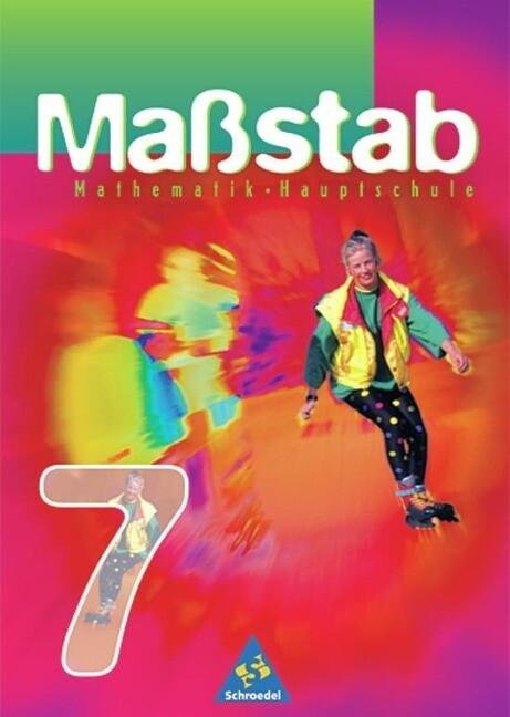 Massstab 7. Mathematik für Hauptschulen / Orientierungsstufe. Schülerband. Ausgabe 1998. Nordrhein-Westfalen, Hamburg und das Saarland als Buch