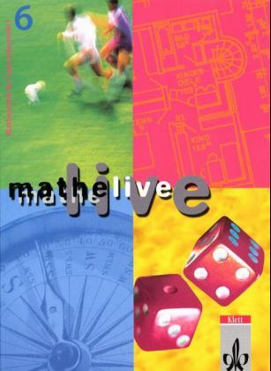 Mathe live. 6. Schuljahr. Schülerband als Buch