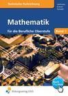 Mathematik für die berufliche Oberstufe. Technik