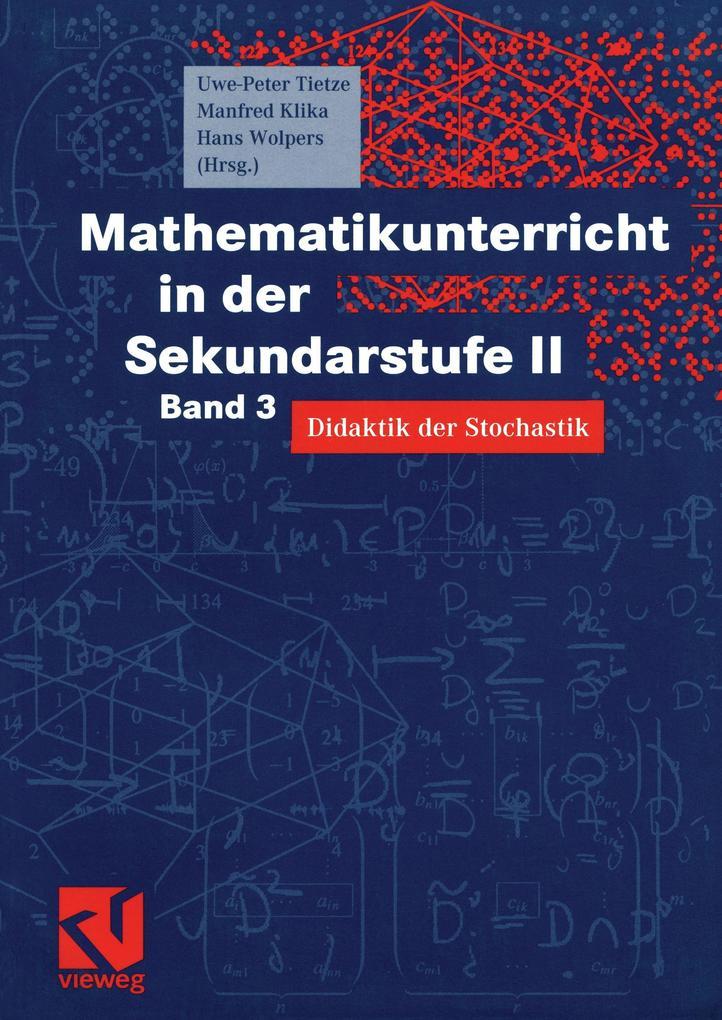 Mathematikunterricht in der Sekundarstufe II. Bd. 3 als Buch
