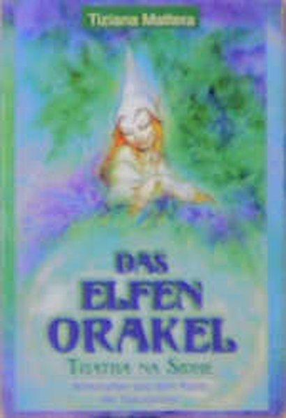 Das Elfen-Orakel. 54 farbige Spielkarten als Buch