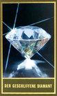 Der geschliffene Diamant