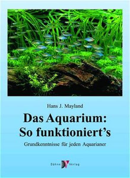 Das Aquarium: so funktionierts als Buch
