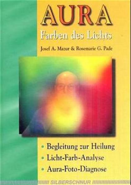 Aura - Farben des Lichts als Buch