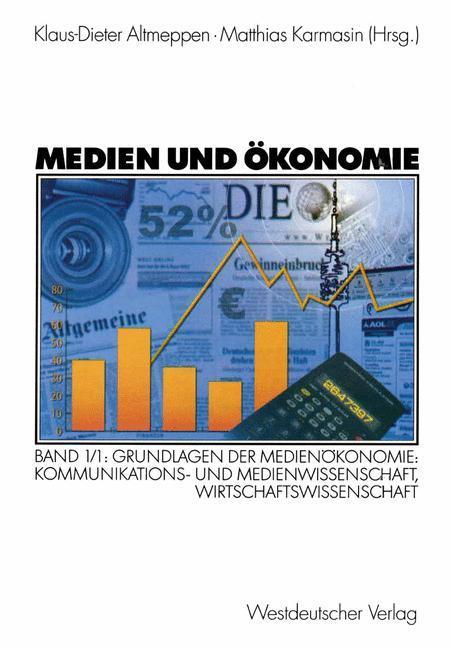 Medien und Ökonomie 1/1 als Buch