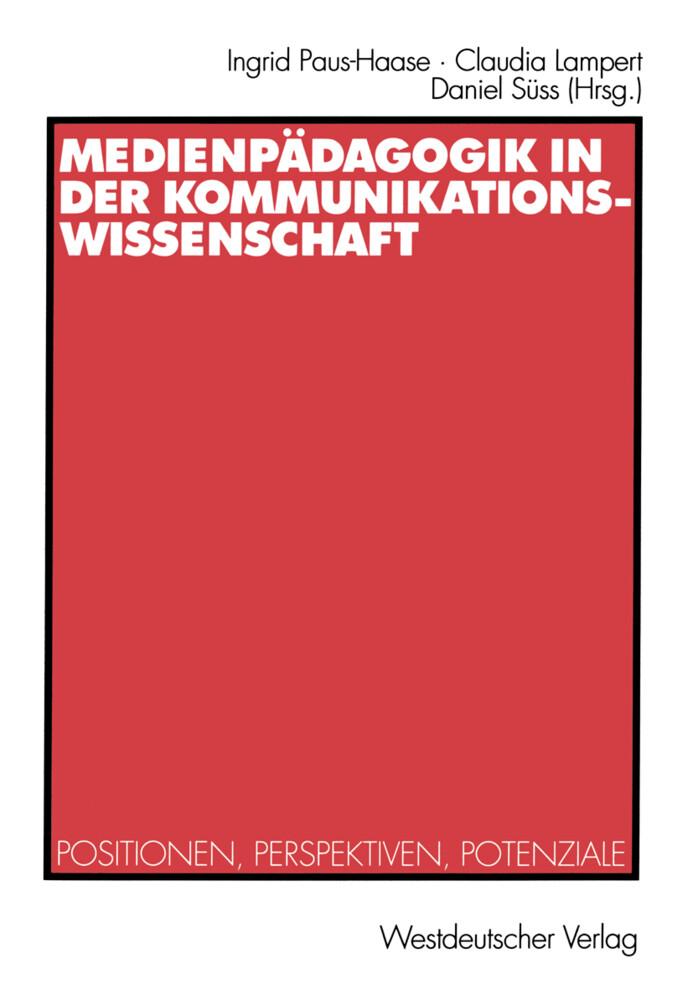 Medienpädagogik in der Kommunikationswissenschaft als Buch