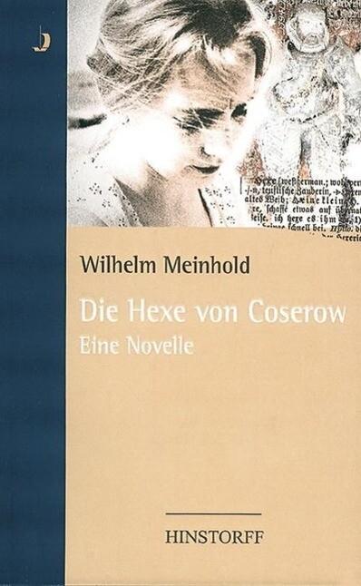 Die Hexe von Coserow als Buch