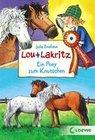 Lou & Lakritz. Ein Pony zum Knutschen
