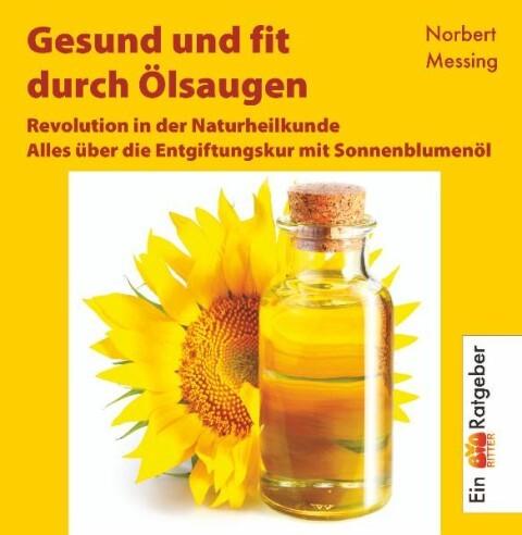 Gesund und fit durch Ölsaugen als Buch