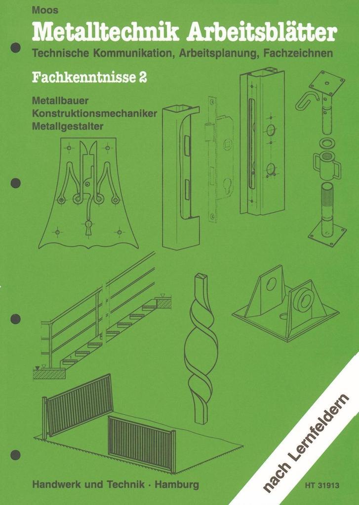 Metalltechnik Arbeitsblätter. Fachkenntnisse 2 als Buch