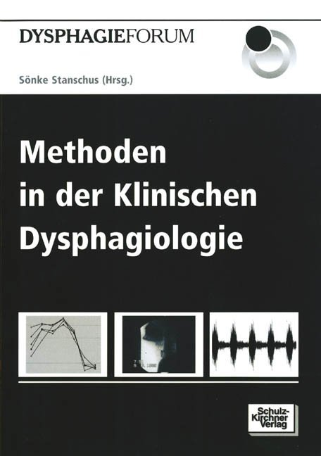 Methoden in der Klinischen Dysphagiologie als Buch