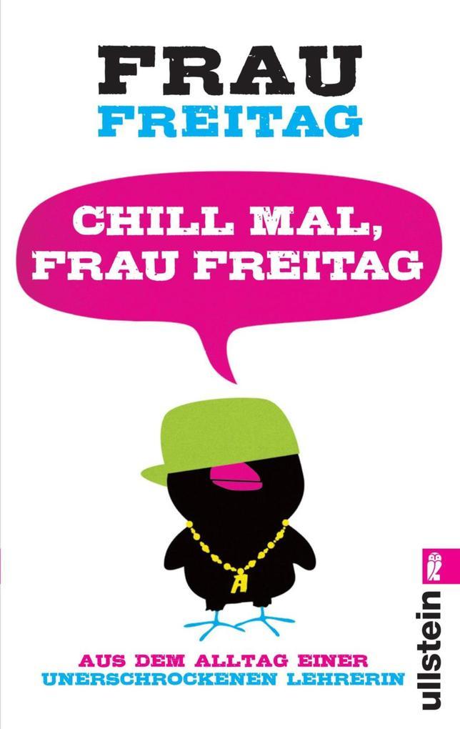 Chill mal, Frau Freitag als eBook