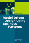 Model-Driven Design Using Business Patterns