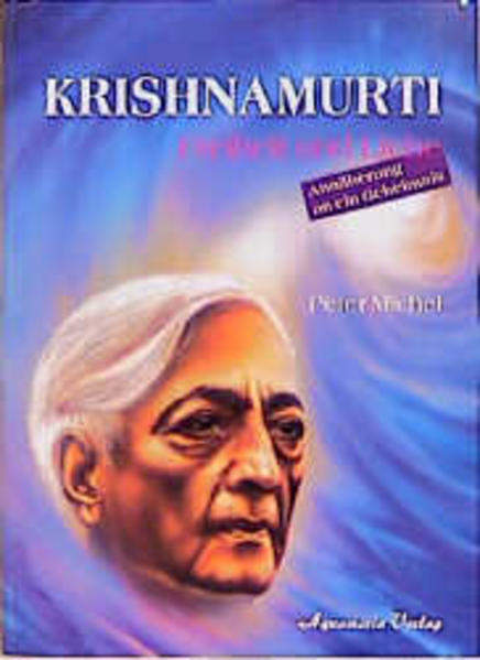 Krishnamurti. Liebe und Freiheit als Buch