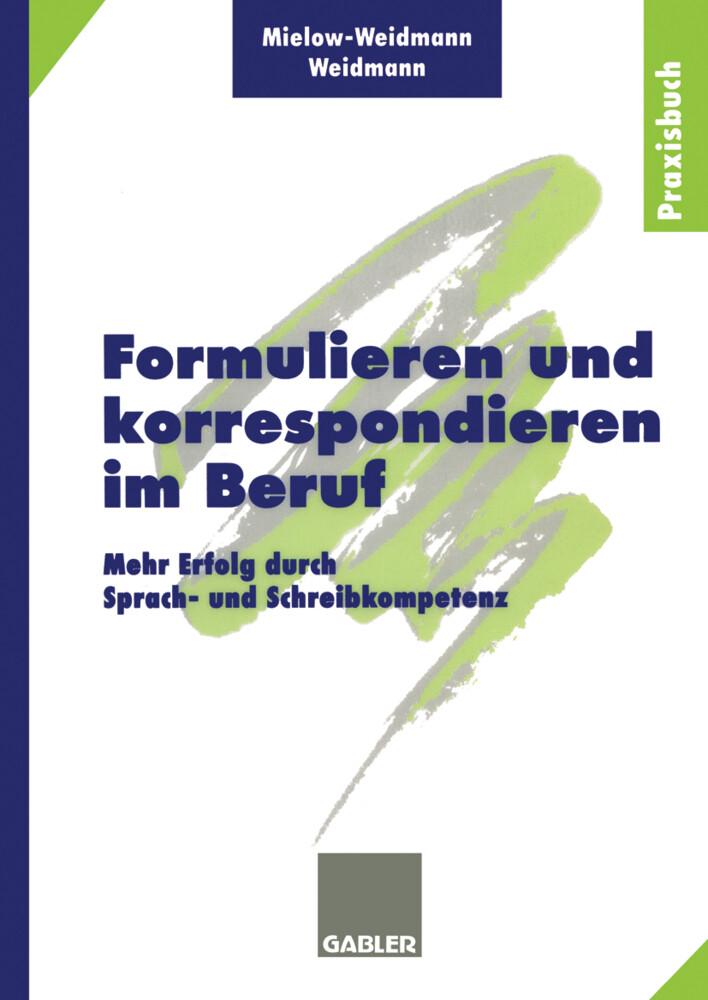 Formulieren und korrespondieren im Beruf als Buch