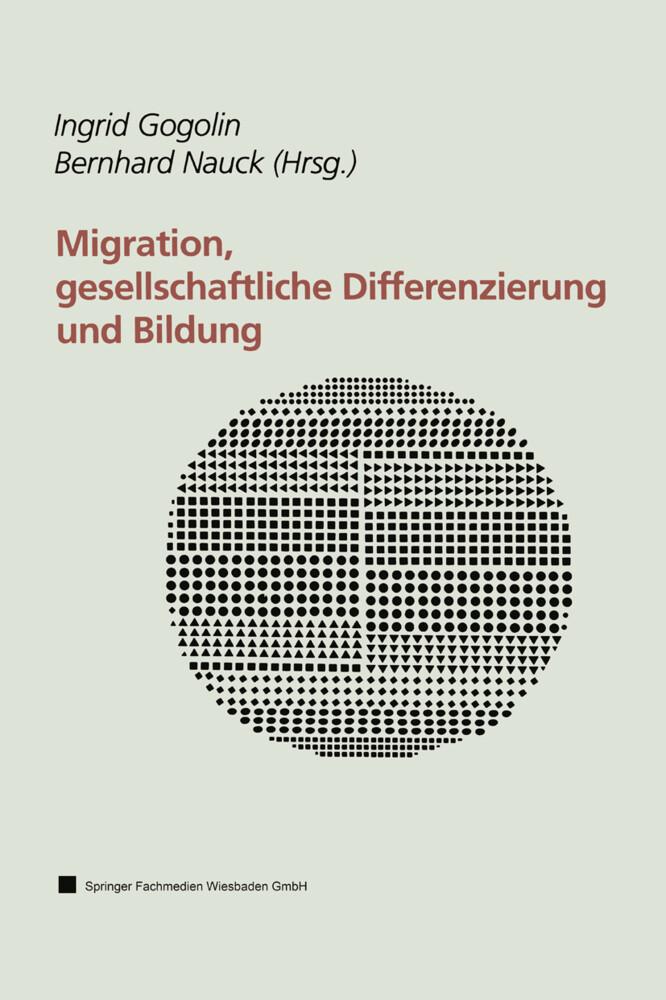 Migration, gesellschaftliche Differenzierung und Bildung als Buch