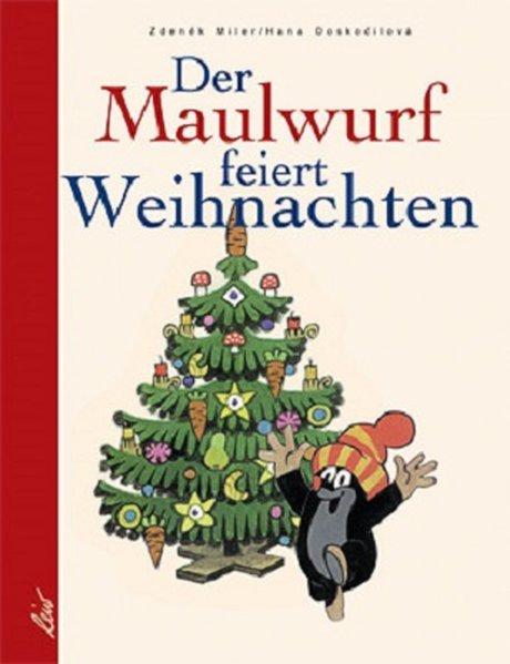 Der Maulwurf feiert Weihnachten als Buch
